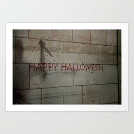 Happy Halloween - Creepy Killer lurking in the Shadows Art Print