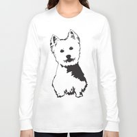westie Long Sleeve T-shirts featuring Westie Westhighland Terrier artwork by MONOFACES