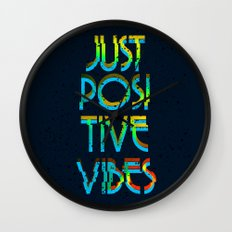 Just Positive Vibes Wall Clock
