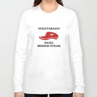 vegetarian Long Sleeve T-shirts featuring Vegetarian? Huge Missed Steak by AmazingVision