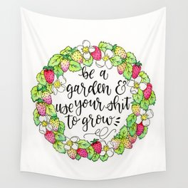 Be a Garden Wall Tapestry