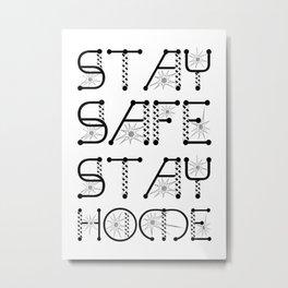 Stay Safe, Stay Home Virus Awareness Design Metal Print