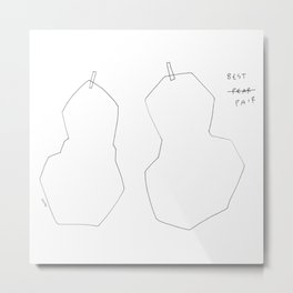 The Best Pair - fruit illustration humor quote Metal Print