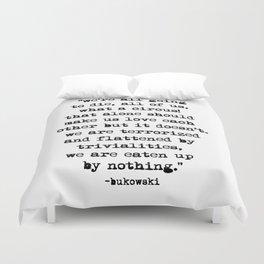 Charles Bukowski Typewriter Quote Circus Duvet Cover