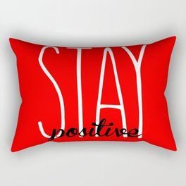 Stay Positive  Rectangular Pillow