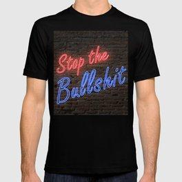 Stop the Bullshit T-shirt
