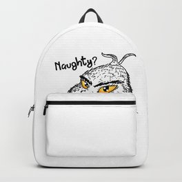 Naughty Grinch Who Me Christmas Present funny Backpack