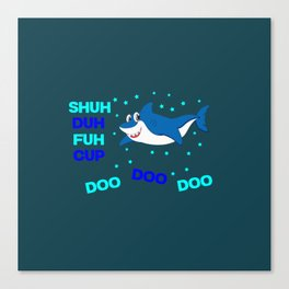baby shark funny sarcastic annoying song. Canvas Print