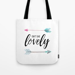 Isn't She Lovely - Watercolor Arrows Tote Bag