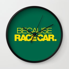 BECAUSE RACE CAR v5 HQvector Wall Clock