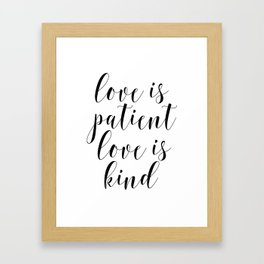 Love Is Patient Love Is Kind, Wedding Print Gift, Wall Art Print, Home Decor, Love Quote Framed Art Print