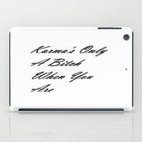 karma iPad Cases featuring Karma by 2sweet4words Designs
