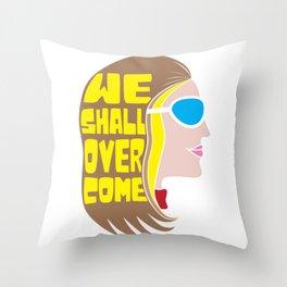 Womens We Shall Overcome Gloria Steinem Throw Pillow