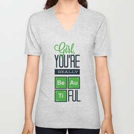 Girl, You're Really Be Au Ti FUL Unisex V-Neck