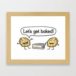 Let's Get Baked! Framed Art Print