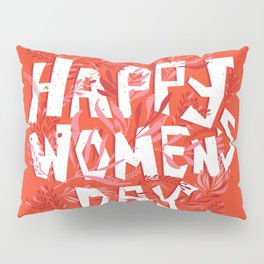 International Women's Day Pillow Sham