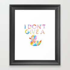 I Don't Give A Duck Framed Art Print