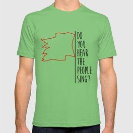Do You hear The People Sing? - Red Flag? T-shirt