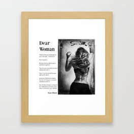Dear Woman - Respect yourself Framed Art Print