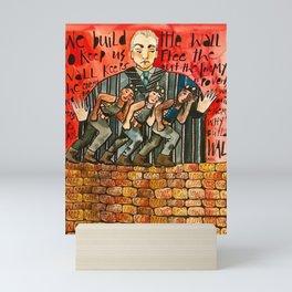 Build The Wall Mini Art Print