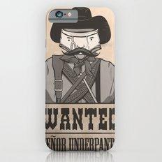 WANTED: SENOR UNDERPANTS iPhone 6s Slim Case