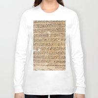 egypt Long Sleeve T-shirts featuring Egypt Hieroglyphs by Manuela Mishkova