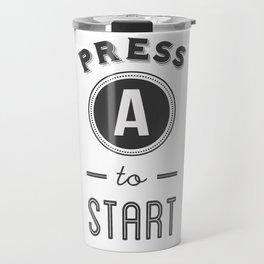 Press A to Start Travel Mug