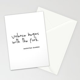 Violence begins with the fork (Go Vegan) Stationery Cards