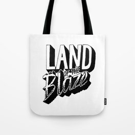 Land of the Blaze Tote Bag