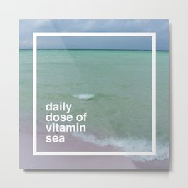your daily dose Metal Print