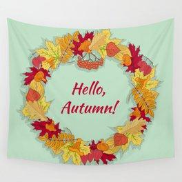 Hello, Autumn! Wall Tapestry