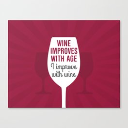 Wine Improves With Age Canvas Print