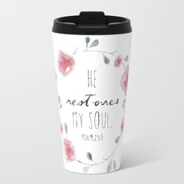 He Restores My Soul. Psalm 23:3, bible verse, watercolor flowers Travel Mug