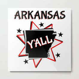 Arkansas State Y'all Metal Print