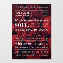 Bless My Hustle Manifesto Canvas Print