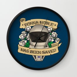 Donna Noble Has Been Saved Wall Clock