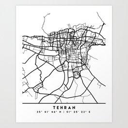 TEHRAN IRAN BLACK CITY STREET MAP ART Art Print