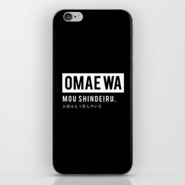Omae iPhone Skin