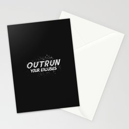 Outrun Your Excuses Stationery Cards