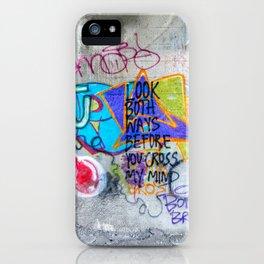 Look Both Ways iPhone Case