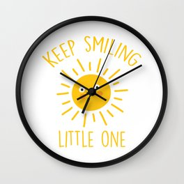Keep Smiling Little One, Quote Wall Clock