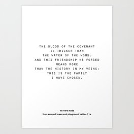 We Were Made From Scraped Knees and Playground Battles Art Print