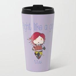 Fight Like a Girl   Lilith - Borderlands Travel Mug