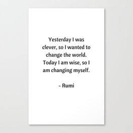 Rumi Inspirational Quotes - Change Canvas Print