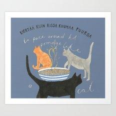Around Hot Porridge Art Print