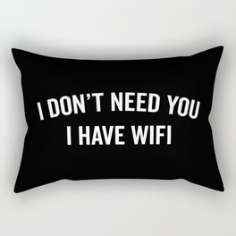 I Have WiFi Funny Quote Rectangular Pillow