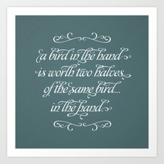 Proverbs: A Bird in the Hand Art Print
