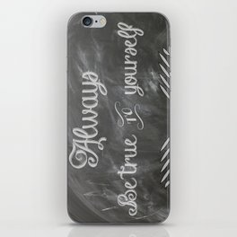 Be True to You (Quote) iPhone Skin