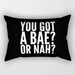 BAE? OR NAH? (Black) Rectangular Pillow