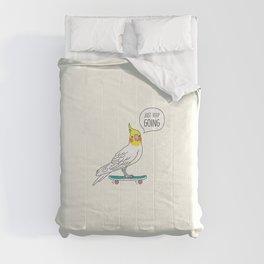Skater Cockatiel - Just Keep Going Comforters